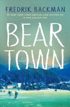 'Beartown'  by  Fredrik Backman