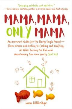 Book Cover: 'Mama mama only mama'