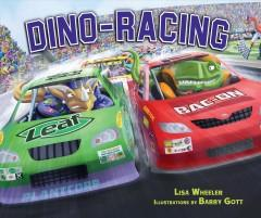 'Dino-Racing' by Lisa Wheeler