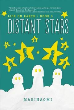 Life on Earth Book 3 Distant stars