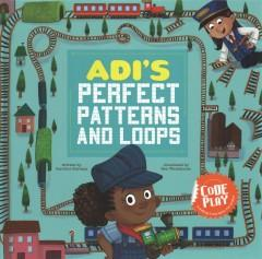 Adis perfect patterns and loops
