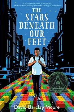 'The Stars Beneath Our Feet'  by  David Barclay Moore
