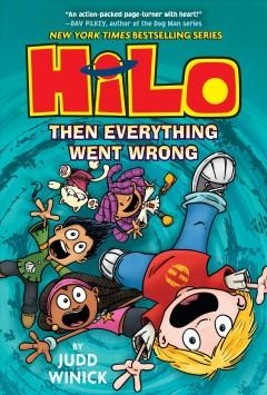 Hilo Book 5 Then everything went wrong