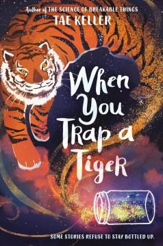 Book Cover: 'When you trap a tiger'