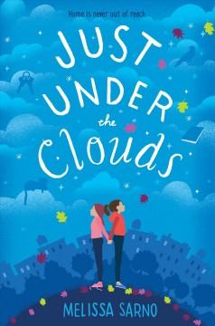 'Just Under the Clouds' by Melissa Sarno