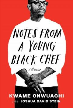 Book Cover: 'Notes from a young Black chef'