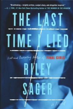 'The Last Time I Lied'  by  Riley Sager