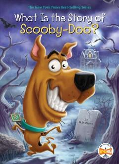 What is the story of Scooby-Doo