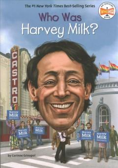Book Cover: 'Who was Harvey Milk'
