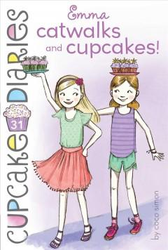 Emma catwalks and cupcakes