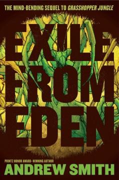 Exile from Eden or After the hole