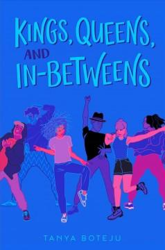 Book Cover: 'Kings queens and in-betweens'
