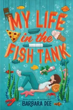 Book Cover: 'My life in the fish tank'