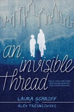 An invisible thread