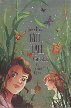Book Cover: 'Into the tall tall grass'