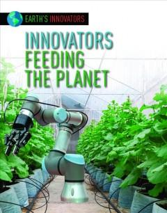 Book Cover: 'Innovators feeding the planet'