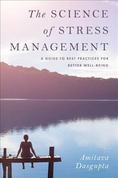 The science of stress management