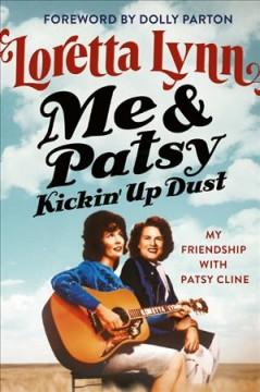 Book Cover: 'Me Patsy kickin up dust'