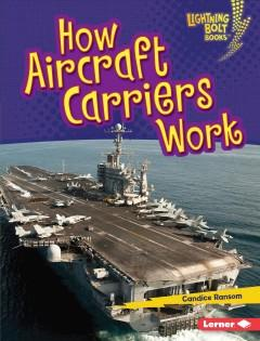 Book Cover: 'How aircraft carriers work'