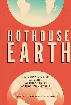 Book Cover: 'Hothouse earth'