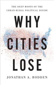 Book Cover: 'Why cities lose'
