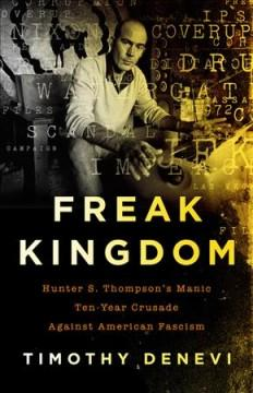 'Freak Kingdom'  by  Timothy Denevi