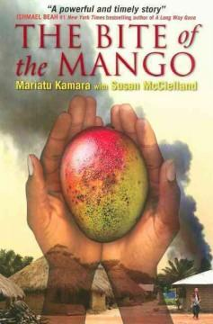 'The Bite of the Mango'  by  Mariatu Kamara, Susan McClelland
