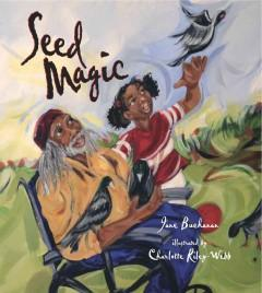 'Seed Magic' by Jane Buchanan