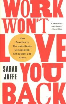 Book Cover: 'Work wont love you back'