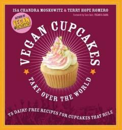 Cover: 'Vegan Cupcakes Take Over the World'
