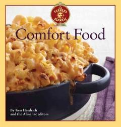 'The Old Farmer's Almanac Comfort Food: Every dish you love, every recipe you want' by Ken Haedrich