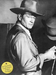 'John Wayne: The Legend and the Man: An Exclusive Look Inside Duke's Archive' by The Estate of John Wayne