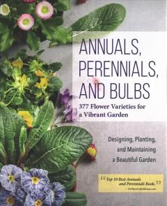 Annuals perennials and bulbs