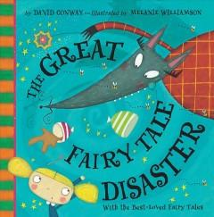 'The Great Fairy Tale Disaster' by David Conway
