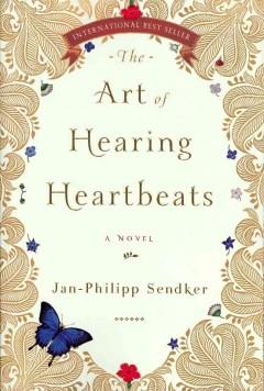 The Art of Hearing Heartbeats by Jan-Philipp Sendk