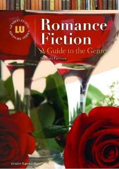 ROMANCE FICTION : A GUIDE TO THE GENRE