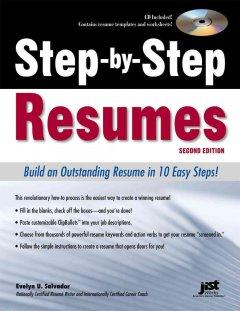 'Step By Step Resumes: Build An Outstanding Resume In 10 Easy Steps!, 2nd Ed' by Evelyn U Salvador