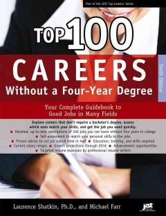 'Top 100 Careers Without a Four-Year Degree' by Laurence Shatkin