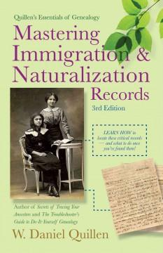 MASTERING IMMIGRATION  NATURALIZATION RECORDS
