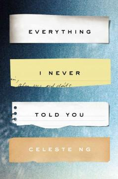 'Everything I Never Told You' by Celeste Ng