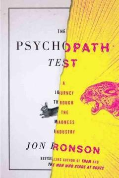 Cover: 'The Psychopath Test: A Journey Through the Madness Industry'