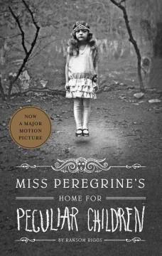 'Miss Peregrine's Home for Peculiar Children (Miss Peregrine's Peculiar Children, #1)' by Ransom Riggs