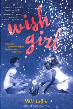 'Wish Girl' by Nikki Loftin