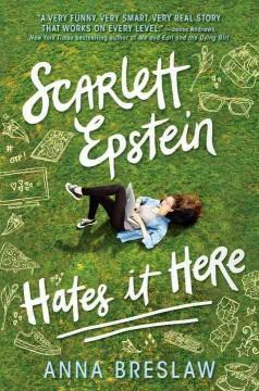 'Scarlett Epstein Hates It Here'  by  Anna Breslaw