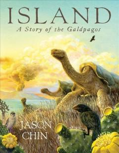 'Island: A Story of the Galápagos' by Jason Chin