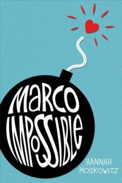 'Marco Impossible' by Hannah Moskowitz