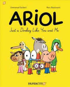 'Ariol #1: Just a Donkey Like You and Me' by Emmanuel Guibert