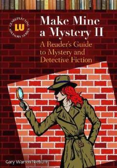 MAKE MINE A MYSTERY II : A READER'S GUIDE TO MYSTERY AND DETECTIVE FICTION