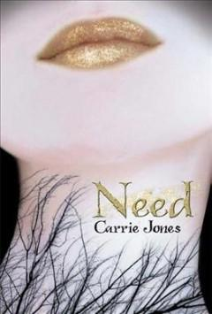 'Need (Need, #1)' by Carrie Jones