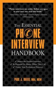 'The Essential Phone Interview Handbook' by Paul Bailo